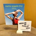 【 PLAYFUL SUMMER STYLE 】