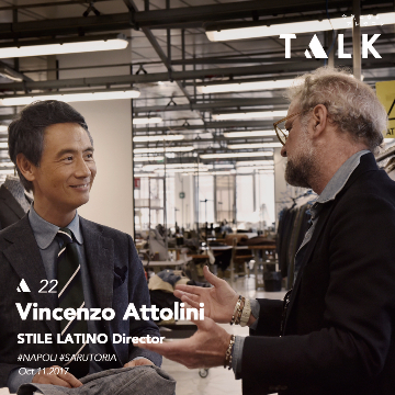 【TALK】 Vol.22 Vincenzo Attolini - STILE LATINO Director-