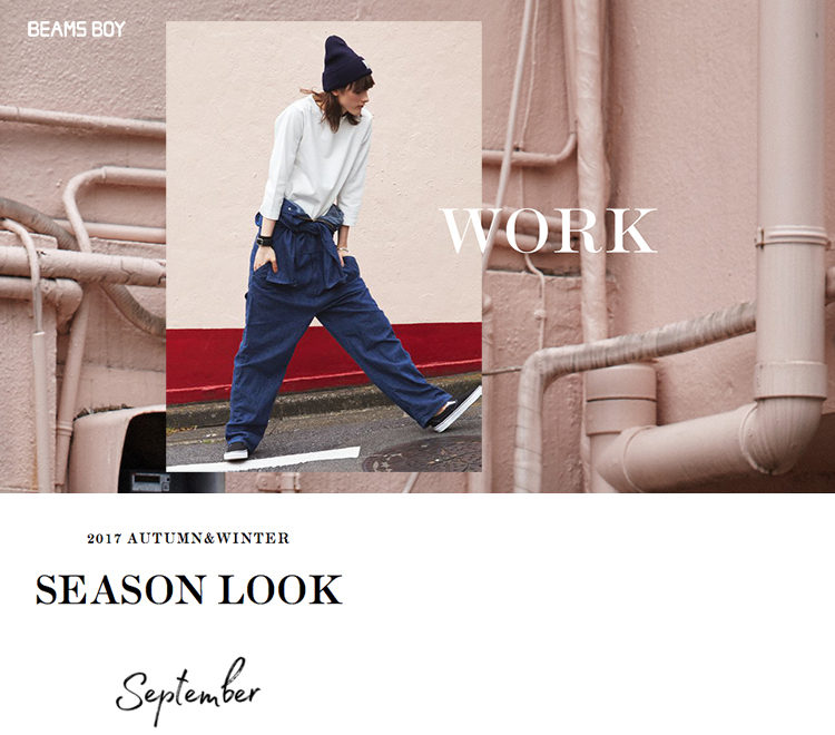 "A&W 2017 <BEAMS BOY> SEASON LOOK ""WORK"""