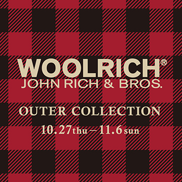 「WOOLRICH OUTER COLLECTION」開催!対象アイテム購入でオリジナルマグカップをプレゼント