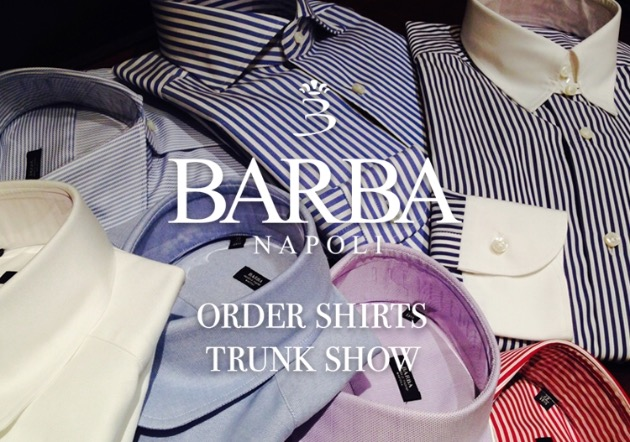 【BARBA ORDER SHIRTS TRUNK SHOW】