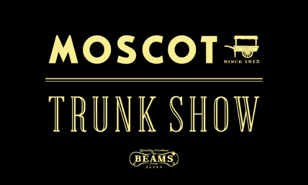 MOSCOT TRUNK SHOW !!