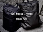 【NEW ARRIVAL】<VAINL ARCHIVE × PORTER> SQUARE PACK