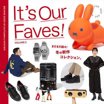 It's Our Faves! Vol.2 | まだまだ続々、冬の新作コレクション
