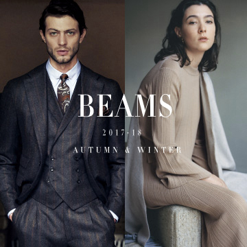 BEAMS 2017-18 Autumn & Winter | ドレスWEBカタログ