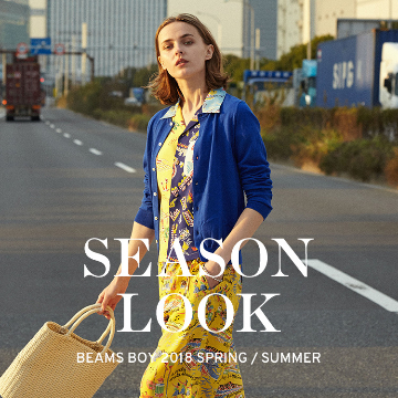 SEASON LOOK 2018 SPRING / SUMMER | BEAMS BOY