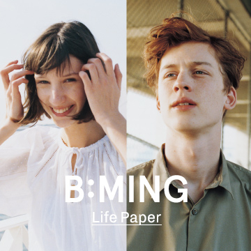 B:MING LIFE PAPER 2018 summer | B:MING by BEAMS
