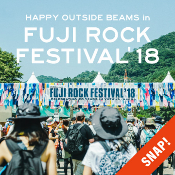 【EVENT SNAP】HAPPY OUTSIDE BEAMS in FUJI ROCK FESTIVAL'18
