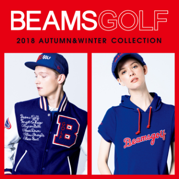 BEAMS GOLF 2018 A/W COLLECTION by ORANGE LABEL