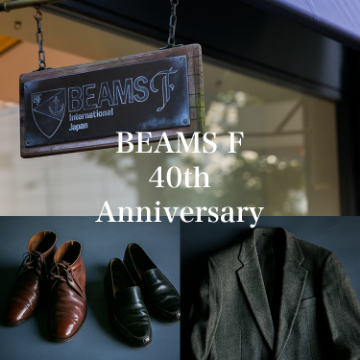 BEAMS F 40th Anniversary