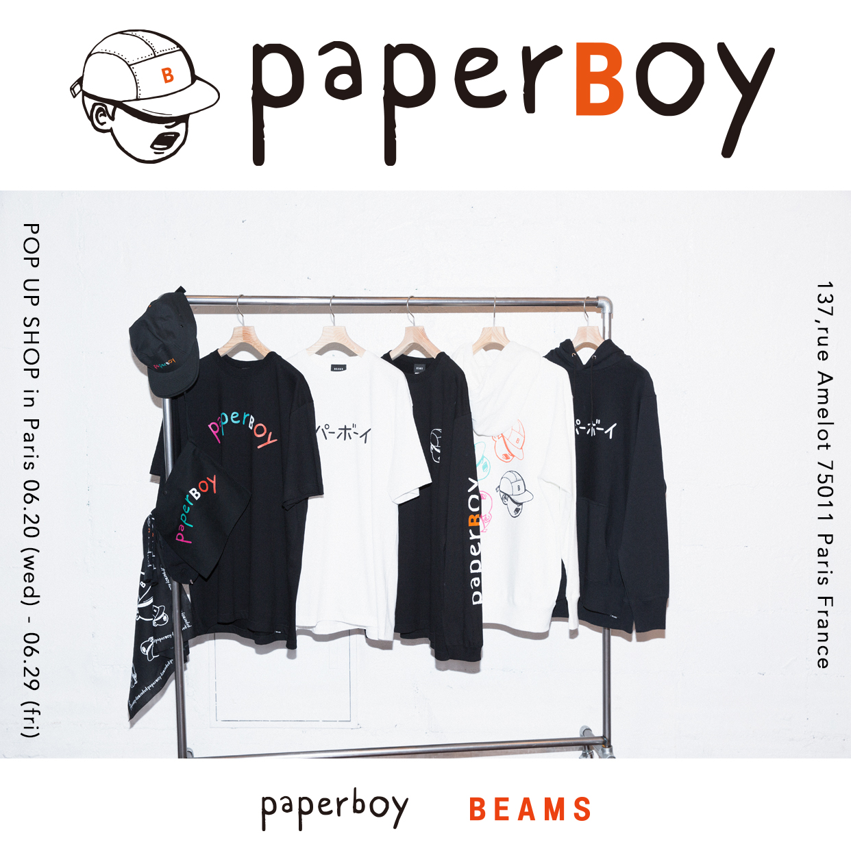 PAPERBOY × BEAMS POP UP SHOP in Paris