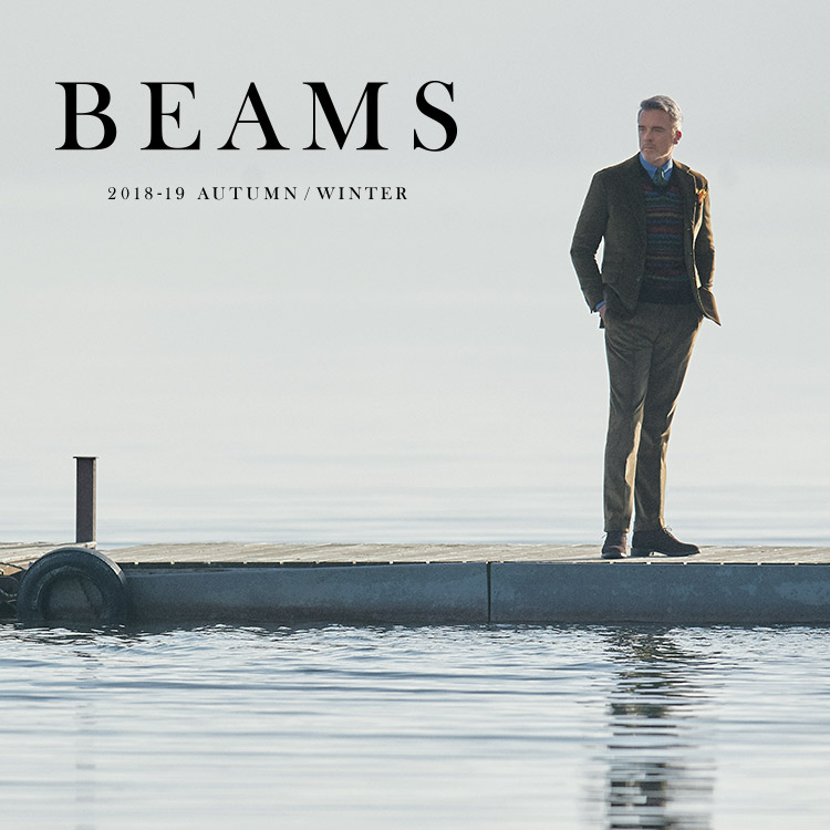 'BEAMS 2018-19 AUTUMN / WINTER' BEAMS MEN'S BUSINESS and FORMAL